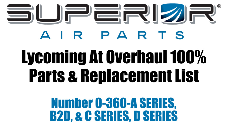 superiorlyc0360 lycoming at overhaul parts replacement list o 360 a series, b2d  at gsmportal.co