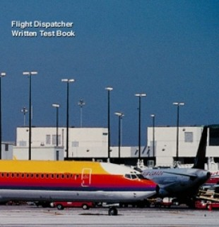 9289f789b3b CULHANE FLIGHT DISPATCHER WRITTEN TEST BOOK from Aircraft Spruce