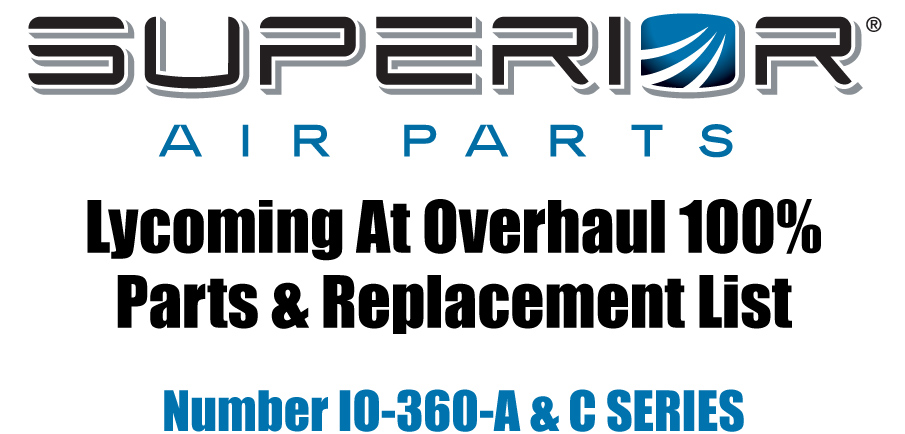 LYCOMING AT OVERHAUL PARTS REPLACEMENT LIST IO 360 A C SERIES